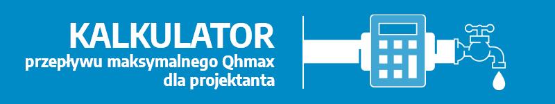 kalkulator przepływu maksymalnego Qhmax dla projektanta
